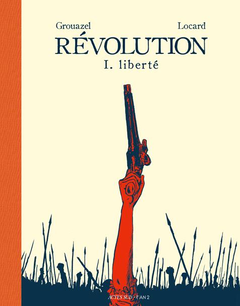 Révolution 1. Liberté