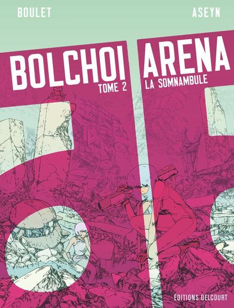 Bolchoi Arena, tome 2, La somnambule