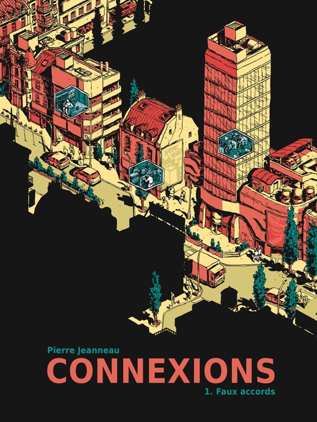 Connexions, tome 1, Faux accords