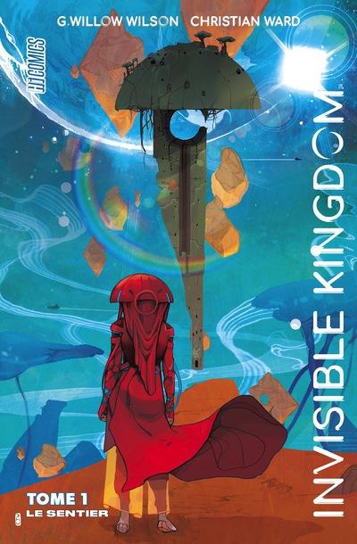 Invisible Kingdom, tome 1, Le sentier