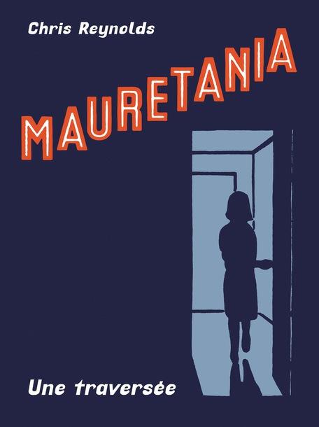 Mauretania - Une traversée
